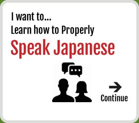 Learn to properly speak Japanese